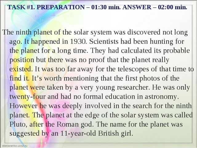 TASK #1. PREPARATION – 01:30 min. ANSWER – 02:00 min. The ninth planet of the...