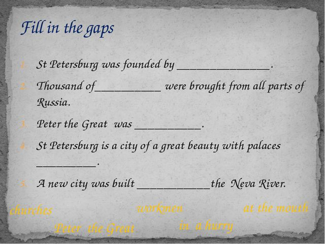 St Petersburg was founded by ______________. Thousand of__________ were brou...