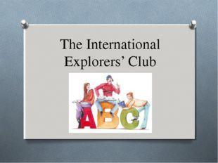 The International Explorers' Club