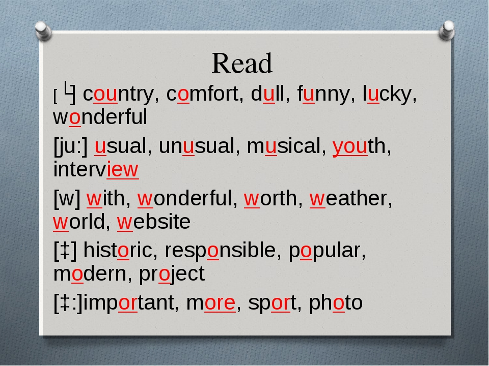 Read [ʌ] country, comfort, dull, funny, lucky, wonderful [ju:] usual, unusual...