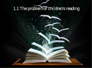 1.1 The problem of children's reading