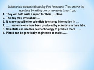 Listen to two students discussing their homework. Then answer the questions b