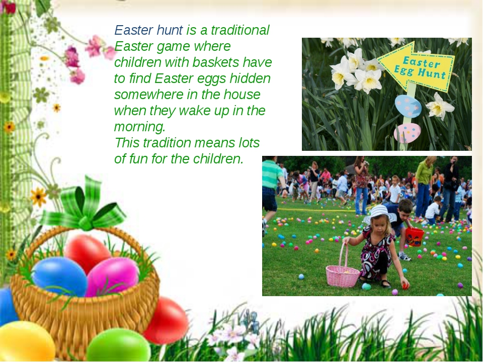 Easter hunt is a traditional Easter game where children with baskets have to...