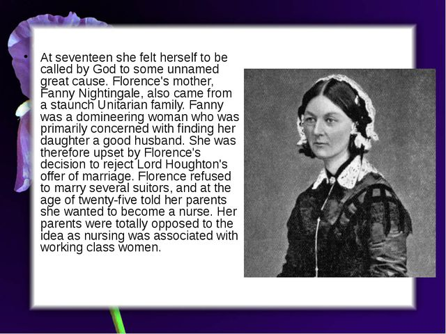 At seventeen she felt herself to be called by God to some unnamed great caus...