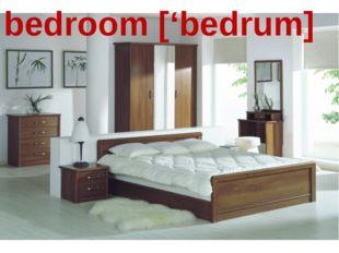bedroom ['bedrum]