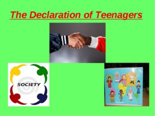 The Declaration of Teenagers
