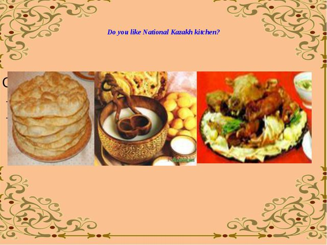Do you like National Kazakh kitchen?