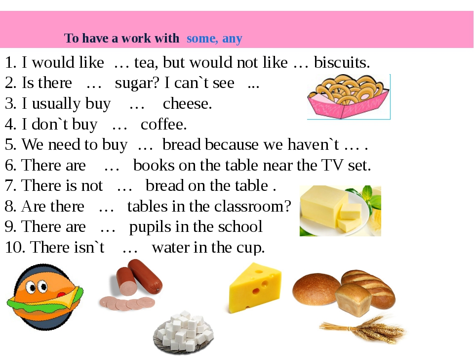 1. I would like … tea, but would not like … biscuits. 2. Is there … sugar? I...