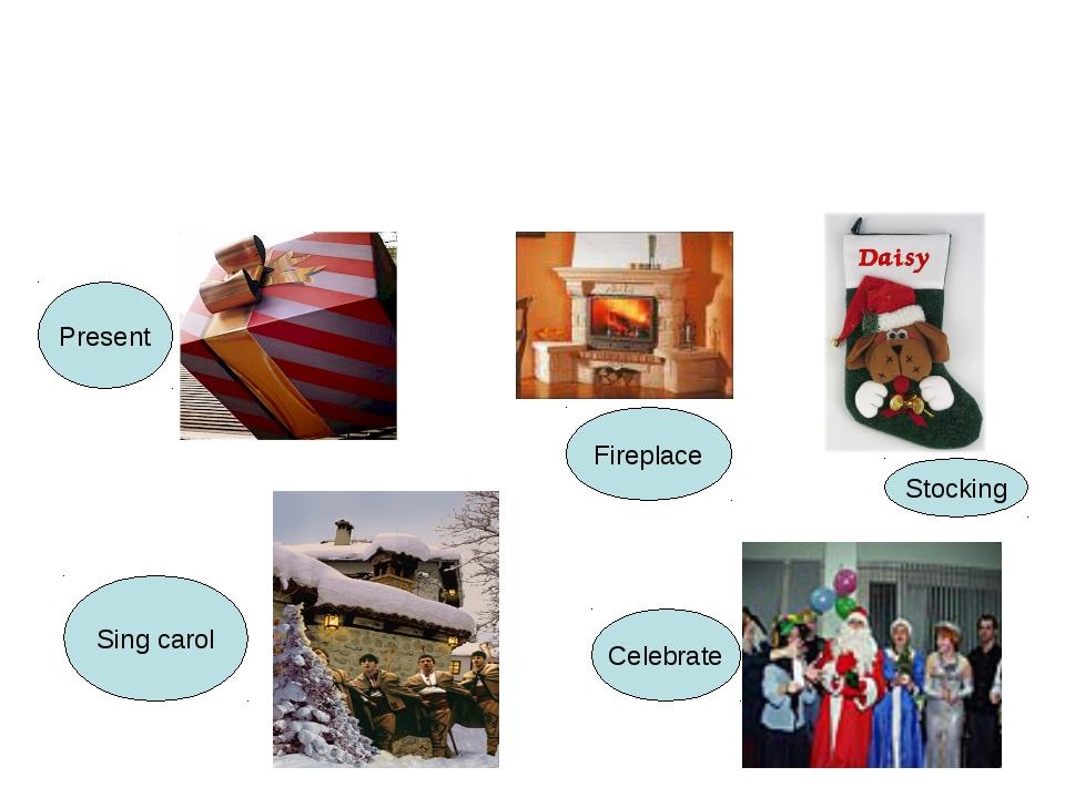 Present Sing carol Fireplace Stocking Celebrate