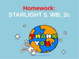 Homework: STARLIGHT 5, WB, 2c