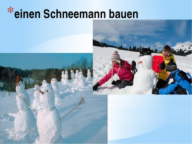 einen Schneemann bauen