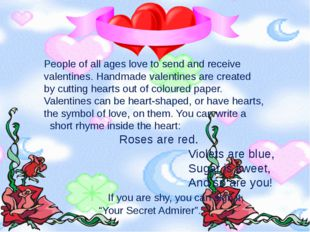 People of all ages love to send and receive valentines. Handmade valentines a