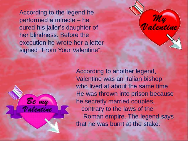 According to the legend he performed a miracle – he cured his jailer's daught...