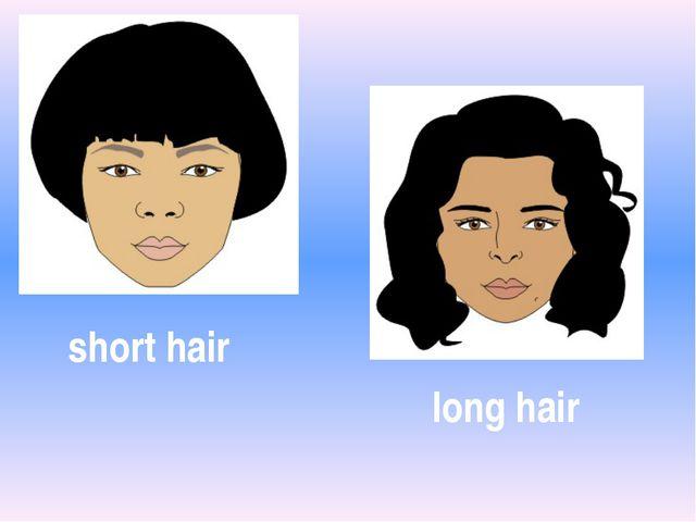 long hair short hair