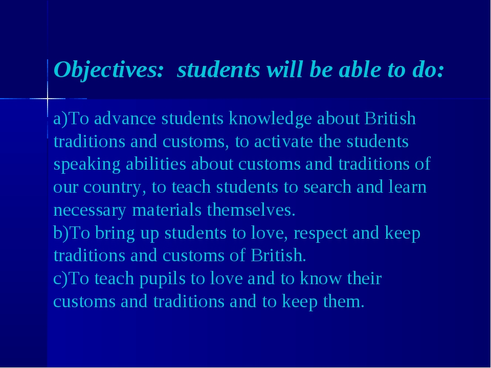 Objectives: students will be able to do: To advance students knowledge about...