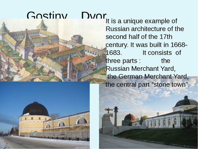 Gostiny Dvor It is a unique example of Russian architecture of the second hal...