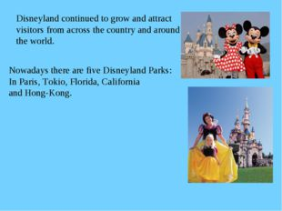 Disneyland continued to grow and attract visitors from across the country and
