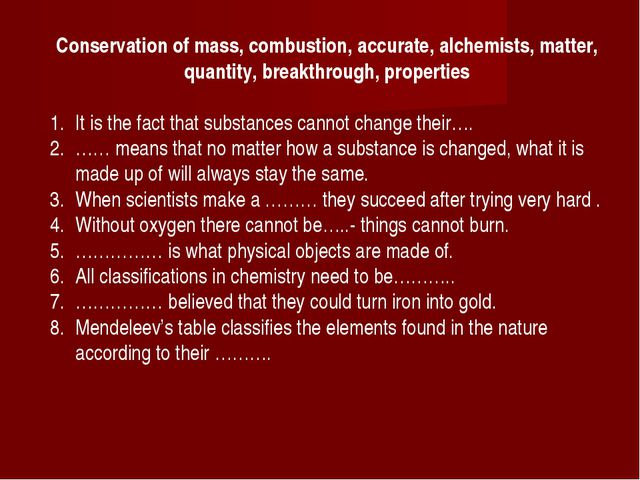 Conservation of mass, combustion, accurate, alchemists, matter, quantity, bre...