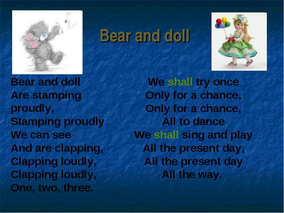Bear and doll We shall try once Only for a chance, Only for a chance, All to...