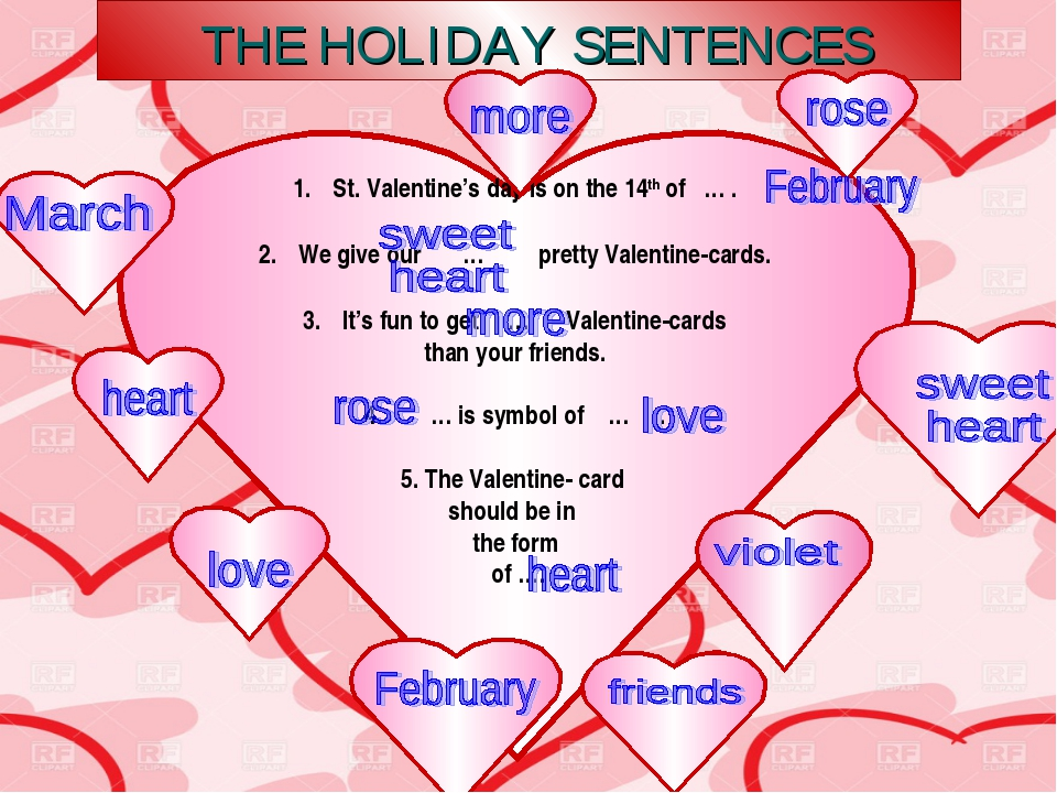 THE HOLIDAY SENTENCES St. Valentine's day is on the 14th of … . We give our...