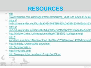 RESOURCES http://www.skaska.com.ua/images/product/med/img_7bab12fe-ae2b-11e2-