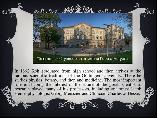 In 1862 Koh graduated from high school and then arrives at the famous scient...