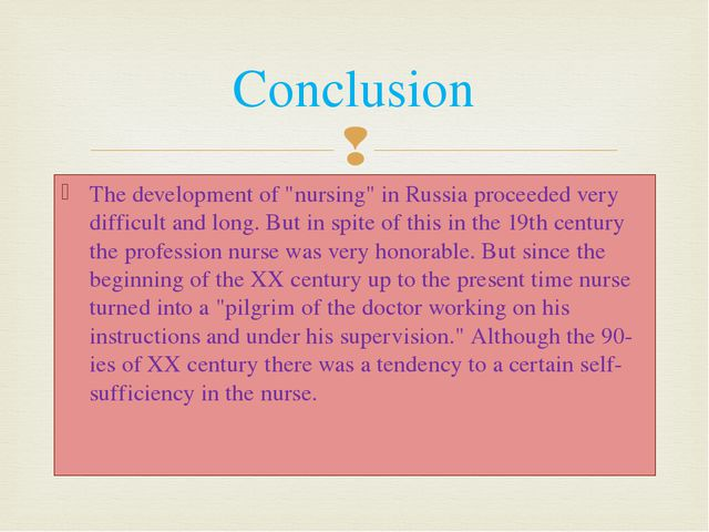 """The development of """"nursing"""" in Russia proceeded very difficult and long. But..."""