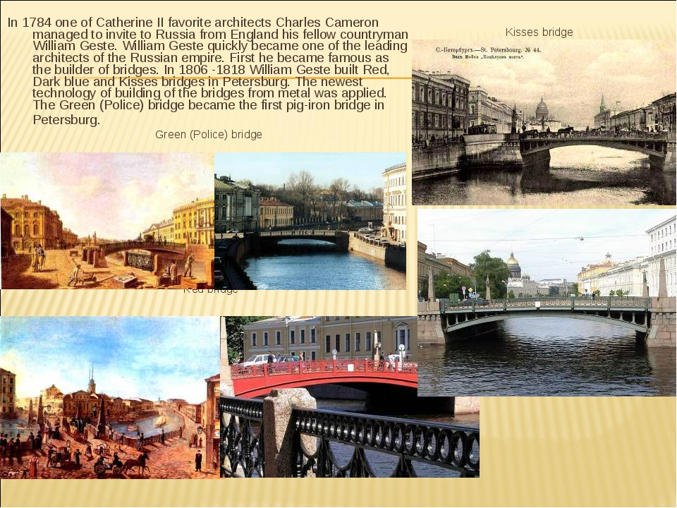 In 1784 one of Catherine II favorite architects Charles Cameron managed to in...