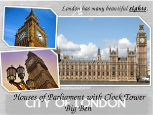 Houses of Parliament with Clock Tower Big Ben London has many beautiful sigh