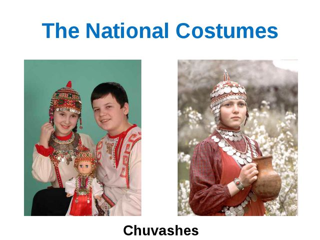 The National Costumes Chuvashes