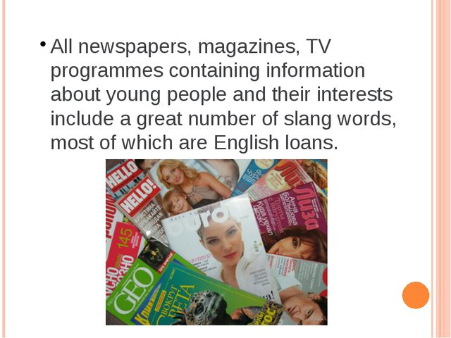 All newspapers, magazines, TV programmes containing information about young...