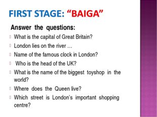 Answer the questions: What is the capital of Great Britain? London lies on t