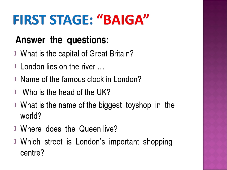 Answer the questions: What is the capital of Great Britain? London lies on t...