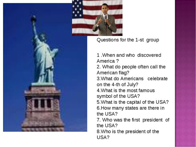 1 .When and who discovered America ? 2. What do people often call the Americ...