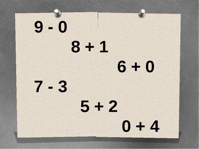 9 - 0 8 + 1 6 + 0 7 - 3 5 + 2 0 + 4