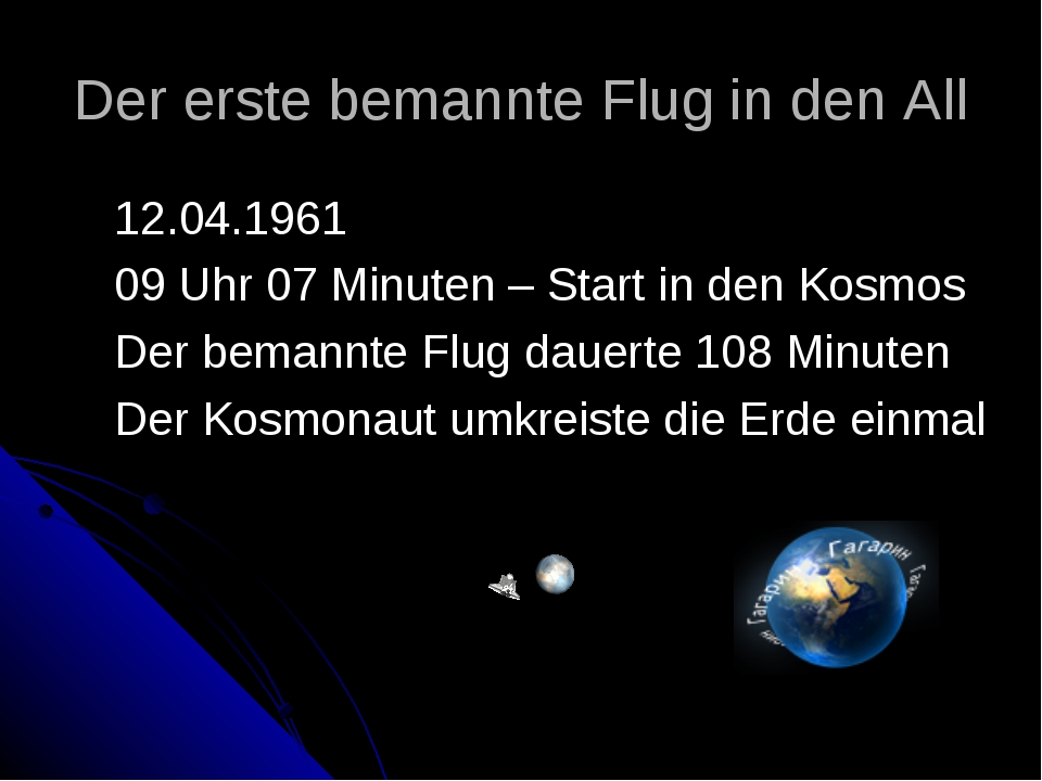 Der erste bemannte Flug in den All 12.04.1961 09 Uhr 07 Minuten – Start in de...