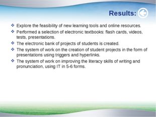 Results: Explore the feasibility of new learning tools and online resources.