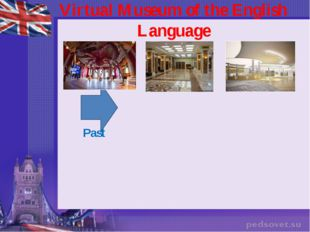 Virtual Museum of the English Language Past