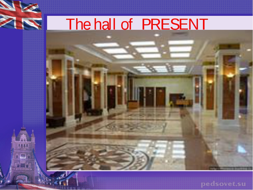 The hall of PRESENT