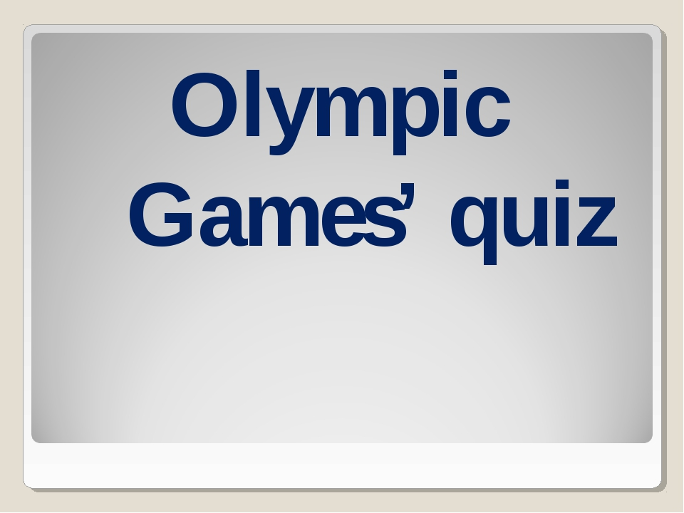 Olympic Games' quiz