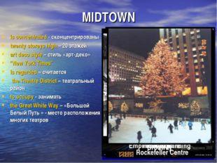 MIDTOWN is concentrated - сконцентрированы twenty storeys high – 20 этажей ar