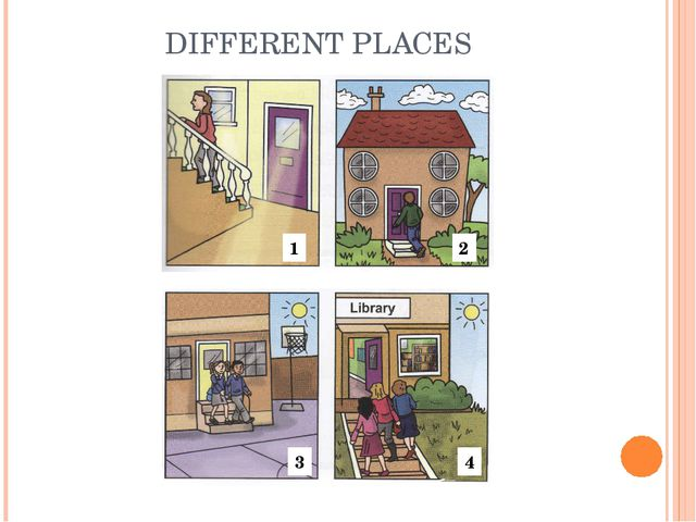 DIFFERENT PLACES 1 2 4 3