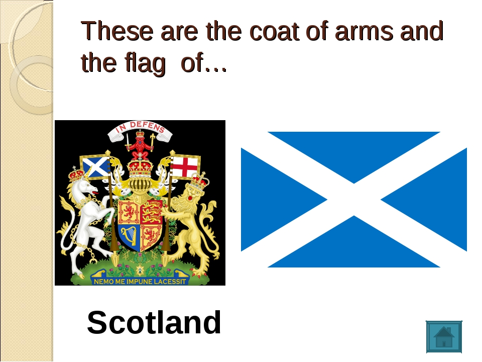 These are the coat of arms and the flag of… Scotland