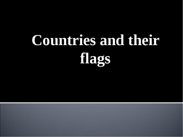 Countries and their flags