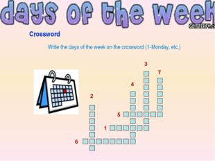 Crossword Write the days of the week on the crossword (1-Monday, etc.)