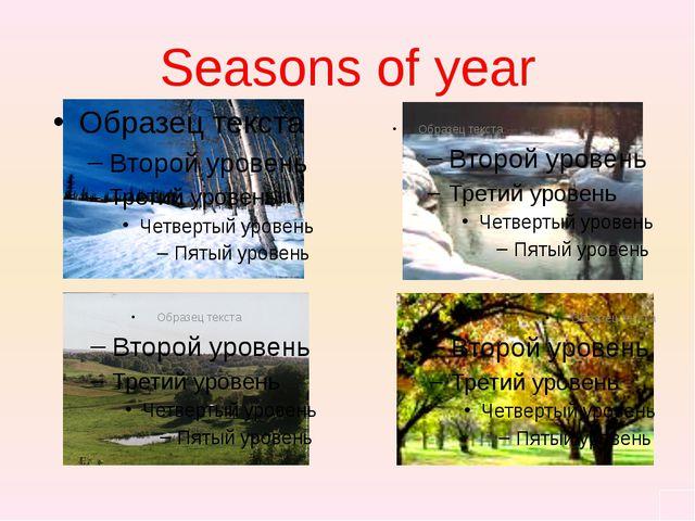 Seasons of year