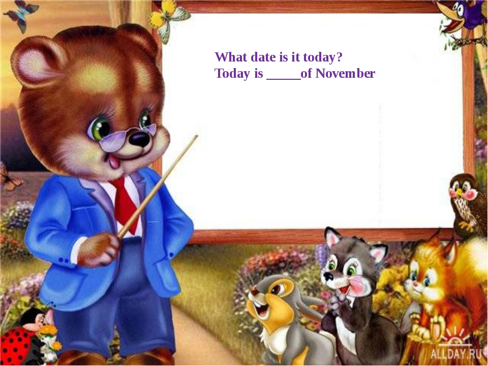 What date is it today? Today is _____of November