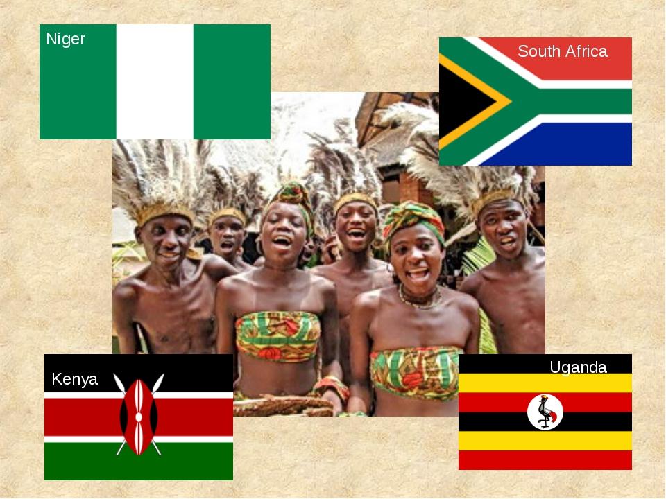 Niger South Africa Kenya Uganda