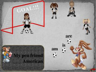 My clothes ____ dirty GOAL!!! am is are