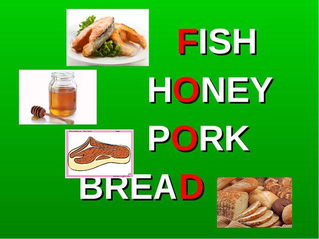 FISH HONEY PORK BREAD